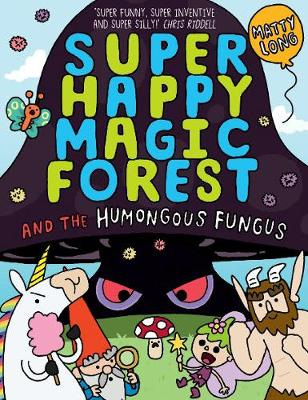 Super Happy Magic Forest: The Humongous Fungus (Paperback)