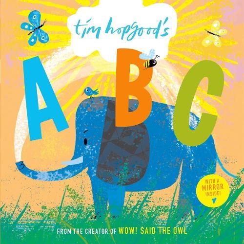 Tim Hopgood's ABC Board Book (Hardback)