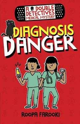 A Double Detectives Medical Mystery: Diagnosis Danger (Paperback)