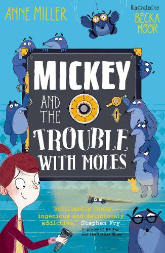 Mickey and the Trouble with Moles (Paperback)