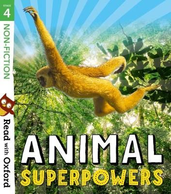 Read with Oxford: Stage 4: Non-fiction: Animal Superpowers - Read with Oxford (Paperback)