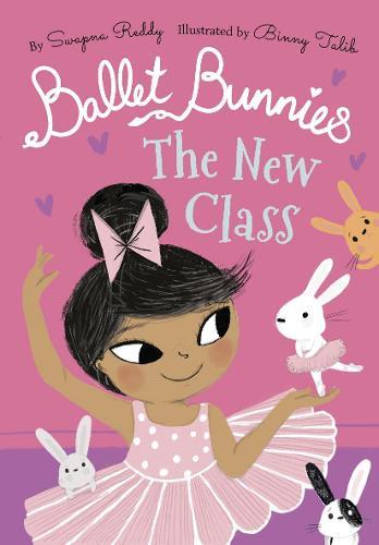 Ballet Bunnies: The New Class (Paperback)