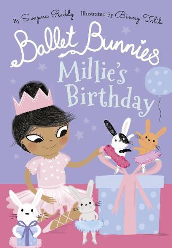 Ballet Bunnies: Millie's Birthday (Paperback)