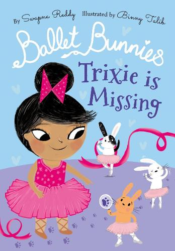 Ballet Bunnies: Trixie is Missing (Paperback)