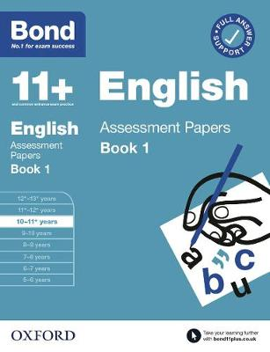 Bond 11+: Bond 11+ English Assessment Papers 10-11 years Book 1 - Bond 11+ (Paperback)
