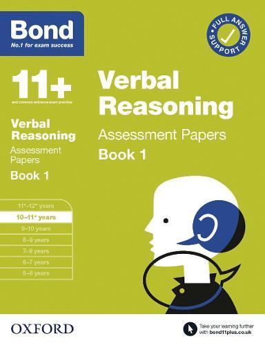 Bond 11+: Bond 11+ Verbal Reasoning Assessment Papers 10-11 years Book 1 - Bond 11+ (Paperback)