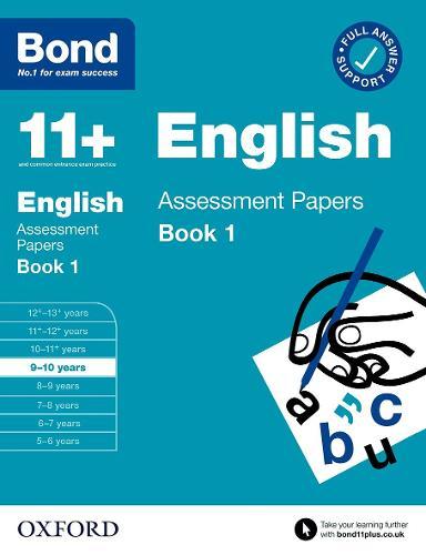 Bond 11+: Bond 11+ English Assessment Papers 9-10 Book 1 - Bond 11+ (Paperback)