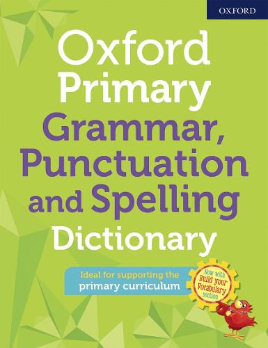 Oxford Primary Grammar Punctuation and Spelling Dictionary (Paperback)