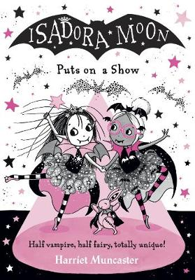 Isadora Moon Puts on a Show (Paperback)