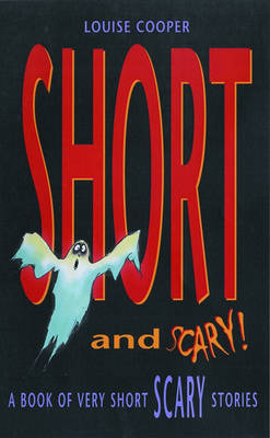 Short And Scary! - Short! (Paperback)