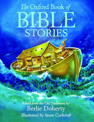 The Oxford Book of Bible Stories (Hardback)