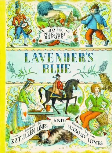 Lavender's Blue: A Book of Nursery Rhymes (Paperback)