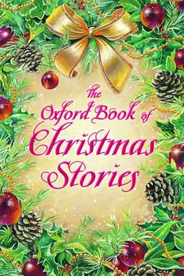 The Oxford Book of Christmas Stories (Paperback)