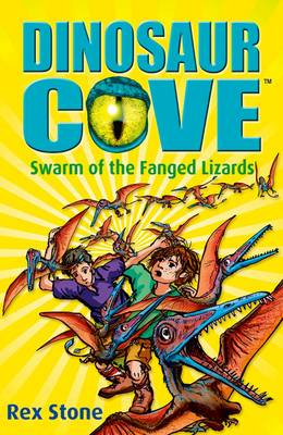 Swarm of the Fanged Lizards: Dinosaur Cove 17 (Paperback)