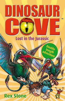 Lost in the Jurassic: Dinosaur Cove (Paperback)