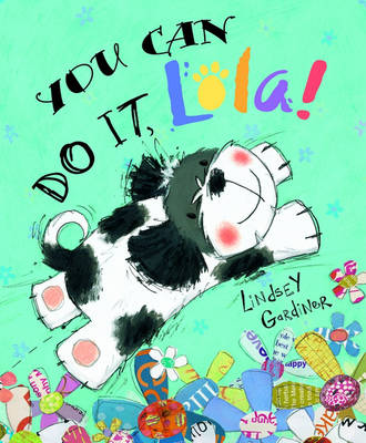 You Can Do it, Lola! (Paperback)