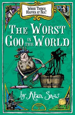 Worse Things Happen at Sea 2: The Worst Goo in the World (Paperback)