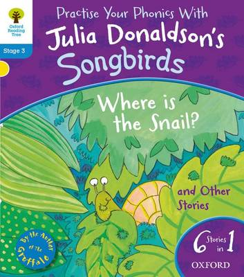 Oxford Reading Tree Songbirds: Level 3: Where Is the Snail and Other Stories - Oxford Reading Tree Songbirds (Paperback)