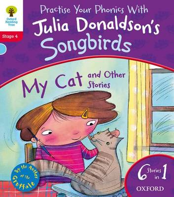 Oxford Reading Tree Songbirds: Level 4: My Cat and Other Stories - Oxford Reading Tree Songbirds (Paperback)