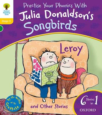 Oxford Reading Tree Songbirds: Level 5: Leroy and Other Stories - Oxford Reading Tree Songbirds (Paperback)