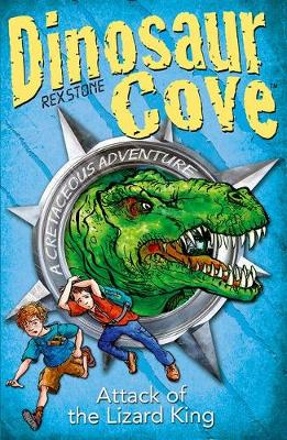 Dinosaur Cove: Attack of the Lizard King - Dinosaur Cove
