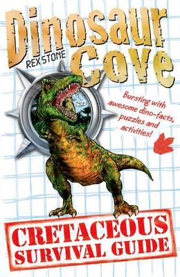Dinosaur Cove: A Cretaceous Survival Guide (Paperback)