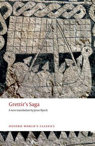 Grettir's Saga - Oxford World's Classics (Paperback)