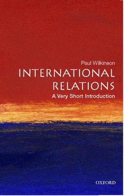 International Relations: A Very Short Introduction - Very Short Introductions (Paperback)