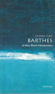Barthes: A Very Short Introduction - Very Short Introductions (Paperback)