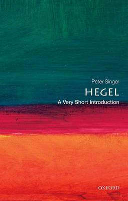 Hegel: A Very Short Introduction - Very Short Introductions 49 (Paperback)