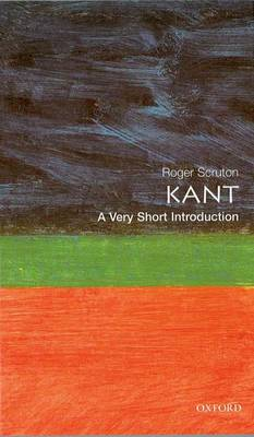 Kant: A Very Short Introduction - Very Short Introductions 50 (Paperback)