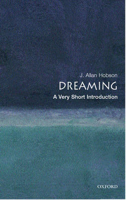 Dreaming: A Very Short Introduction - Very Short Introductions (Paperback)