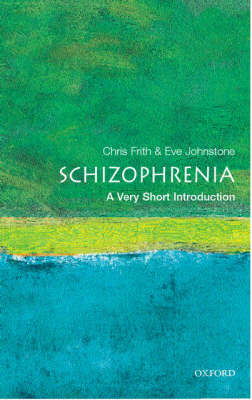 Schizophrenia: A Very Short Introduction - Very Short Introductions (Paperback)