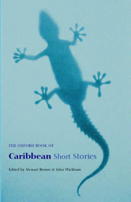 The Oxford Book of Caribbean Short Stories - Oxford Books of Prose (Paperback)