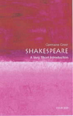 Shakespeare: A Very Short Introduction - Very Short Introductions (Paperback)