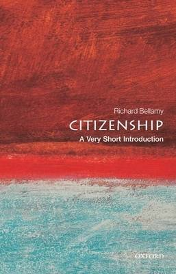 Citizenship: A Very Short Introduction - Very Short Introductions (Paperback)