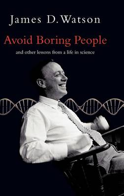 Avoid Boring People: And other lessons from a life in science (Hardback)