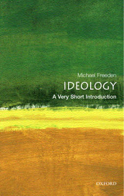 Ideology: A Very Short Introduction - Very Short Introductions (Paperback)