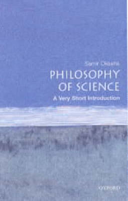 Philosophy of Science: A Very Short Introduction - Very Short Introductions (Paperback)