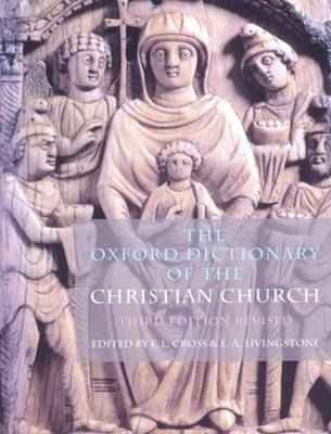 The Oxford Dictionary of the Christian Church (Hardback)