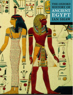 The Oxford History of Ancient Egypt - Oxford Illustrated History (Paperback)