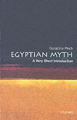 Egyptian Myth: A Very Short Introduction - Very Short Introductions (Paperback)