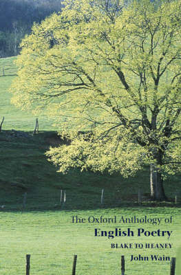 The Oxford Anthology of English Poetry Volume II: Blake to Heaney (Paperback)
