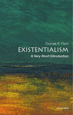 Existentialism: A Very Short Introduction - Very Short Introductions (Paperback)