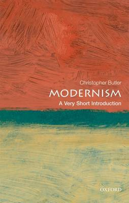 Modernism: A Very Short Introduction - Very Short Introductions (Paperback)