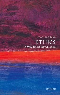 Ethics: A Very Short Introduction - Very Short Introductions (Paperback)