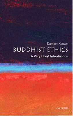 Buddhist Ethics: A Very Short Introduction - Very Short Introductions (Paperback)
