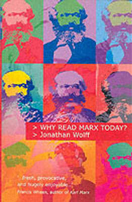 Why Read Marx Today? (Paperback)