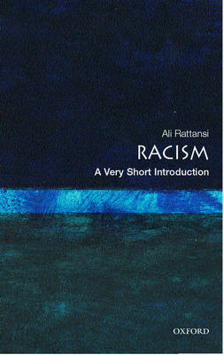 Racism: A Very Short Introduction - Very Short Introductions (Paperback)