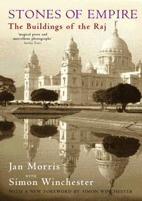 Stones of Empire: The Buildings of the Raj (Paperback)